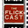 theflickcast